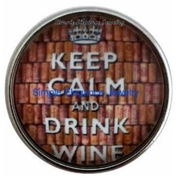 Keep Calm Drink Wine Snap 20mm - Snap Jewelry
