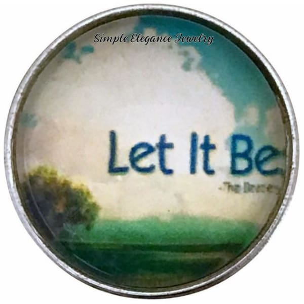 Let It Be Snap Charm 20mm for Snap Charm Jewelry - Snap Jewelry
