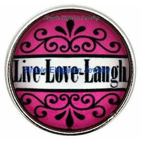 Live Love Laugh Snap 20mm for Snap Charm Jewelry - Snap Jewelry