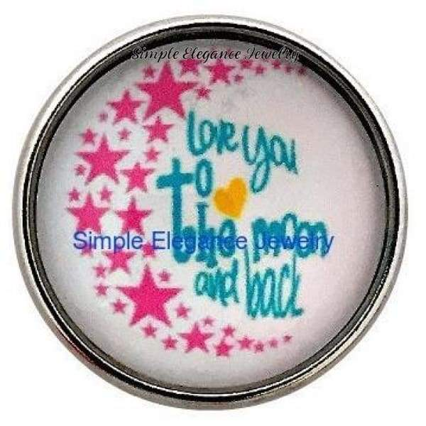Love You To The Moon Snap 20mm for Snap Jewelry - Snap Jewelry