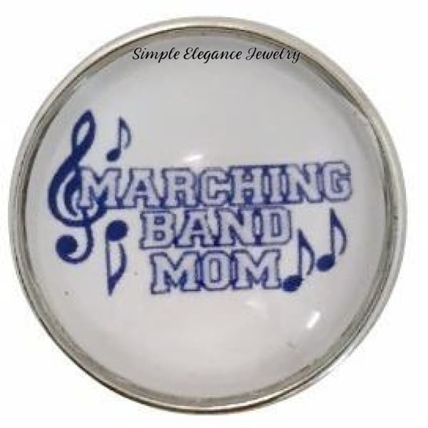 Marching Band Mom Snap 20mm for Snap Jewelry - Snap Jewelry