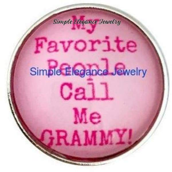 My Favorite People Call Me Grammy Snap 20mm for Snap Jewelry - Snap Jewelry