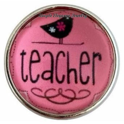 Pink Teacher Bubble Snap 20mm for Snap Jewelry - Snap Jewelry