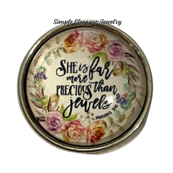 She Is Far More Precious Than Jewels Snap Charm 20mm - Snap Jewelry