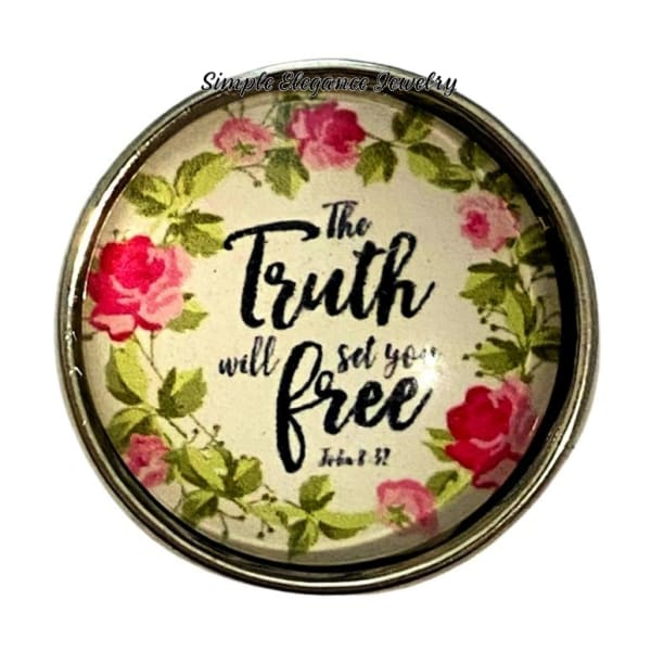 The Truth Will Set You Free Snap Charm 20mm - Snap Jewelry