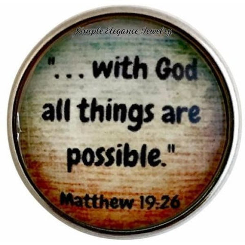 With God All Things Are Possible Snap Charm 20mm for Snap Jewelry - Snap Jewelry