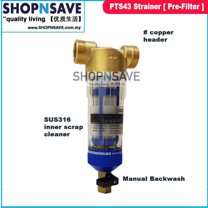 PTS43 Strainer Pre Filter for whole house filtration water purification system 40 micron rating - SHOP N' SAVE effortless Shopping!
