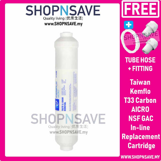 SHOPNSAVE Kemflo Taiwan T33 Carbon AICRO NSF GAC In-line Filter Replacement Cartridge WATER PURIFIER Water Filter Cartridge, In-line sediment cartridge Kemflo 12 with 1/4 connections - 5 micron, model F5633/PP. Suitable for reverse osmosis systems. - SHOP N' SAVE effortless Shopping!