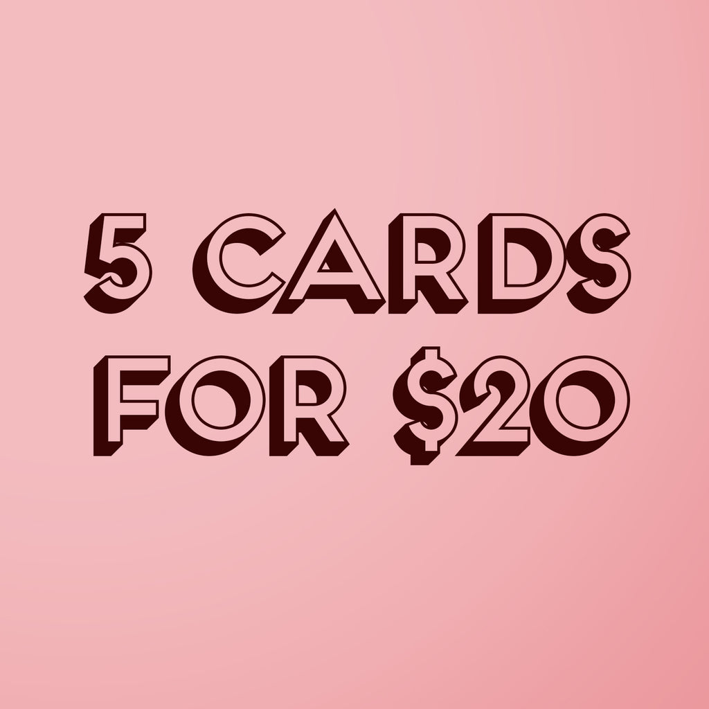 5 greeting cards for $20