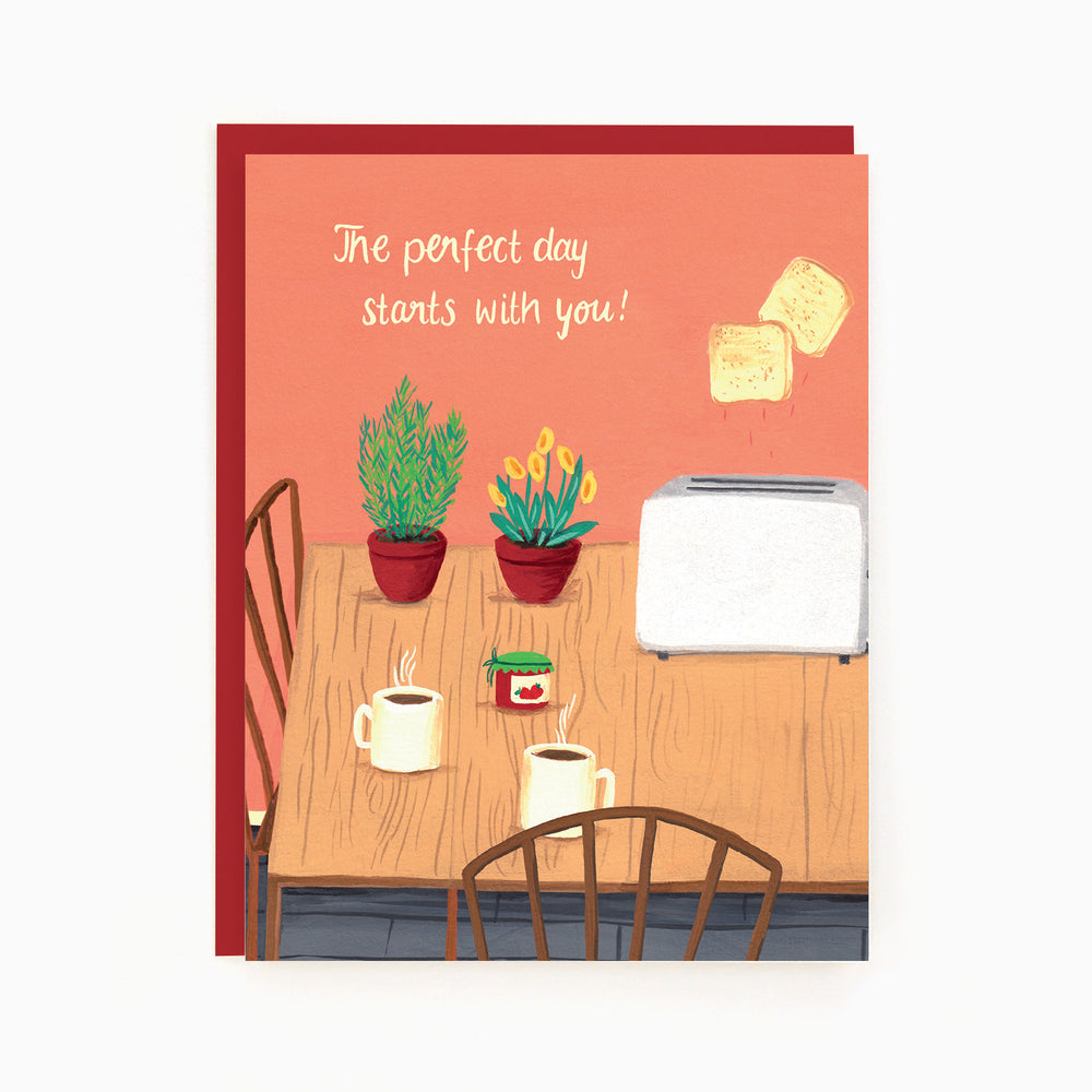 The perfect day starts with you
