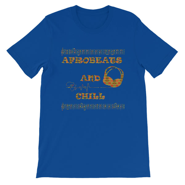 Afrobeats and Chill Short-Sleeve Unisex T-Shirt