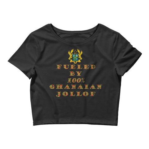 Fueled by 100% Ghanaian Jollof Women's Crop Top