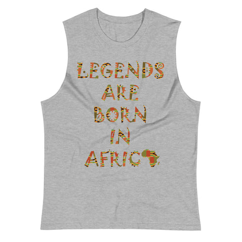 Legends Are Born in Africa Unisex Muscle Shirt