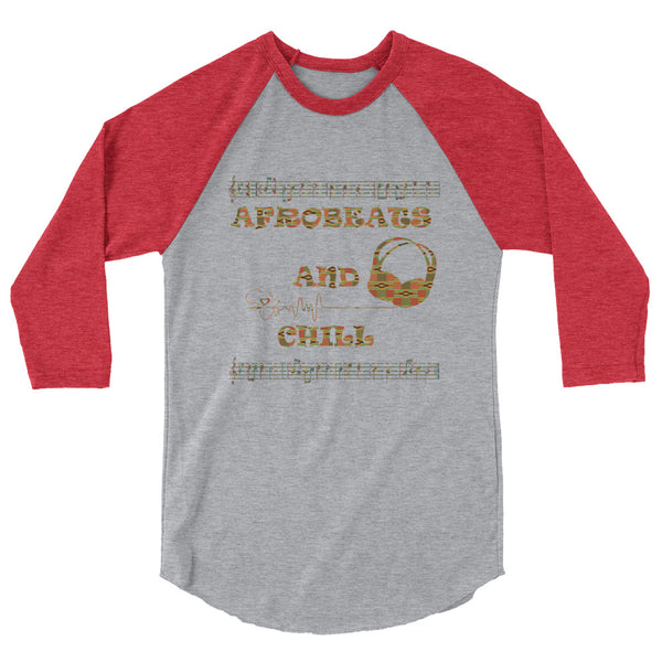 Afrobeats And Chill Unisex 3/4 sleeve raglan shirt
