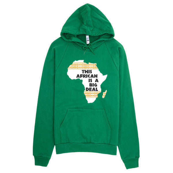 This African Is A Big Deal Hoodie
