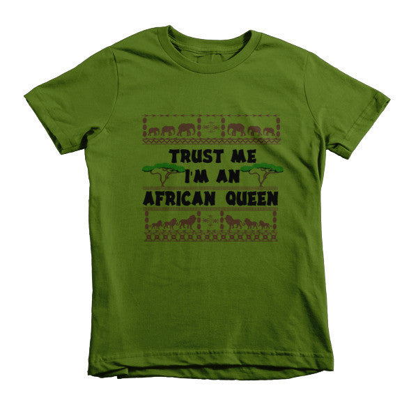 Trust Me I'm An African Queen girls t-shirt
