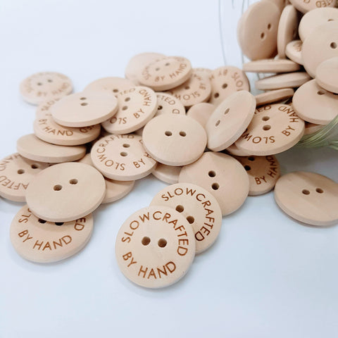 Buttons - 'Slowcrafted by Hand'