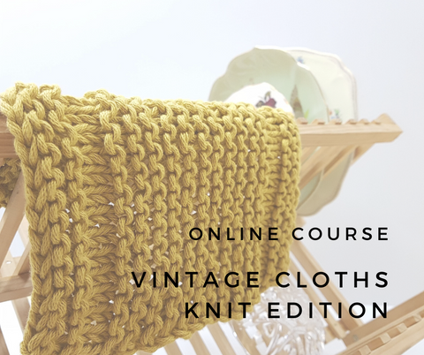 Online Course // Vintage Cloths - Knit Edition