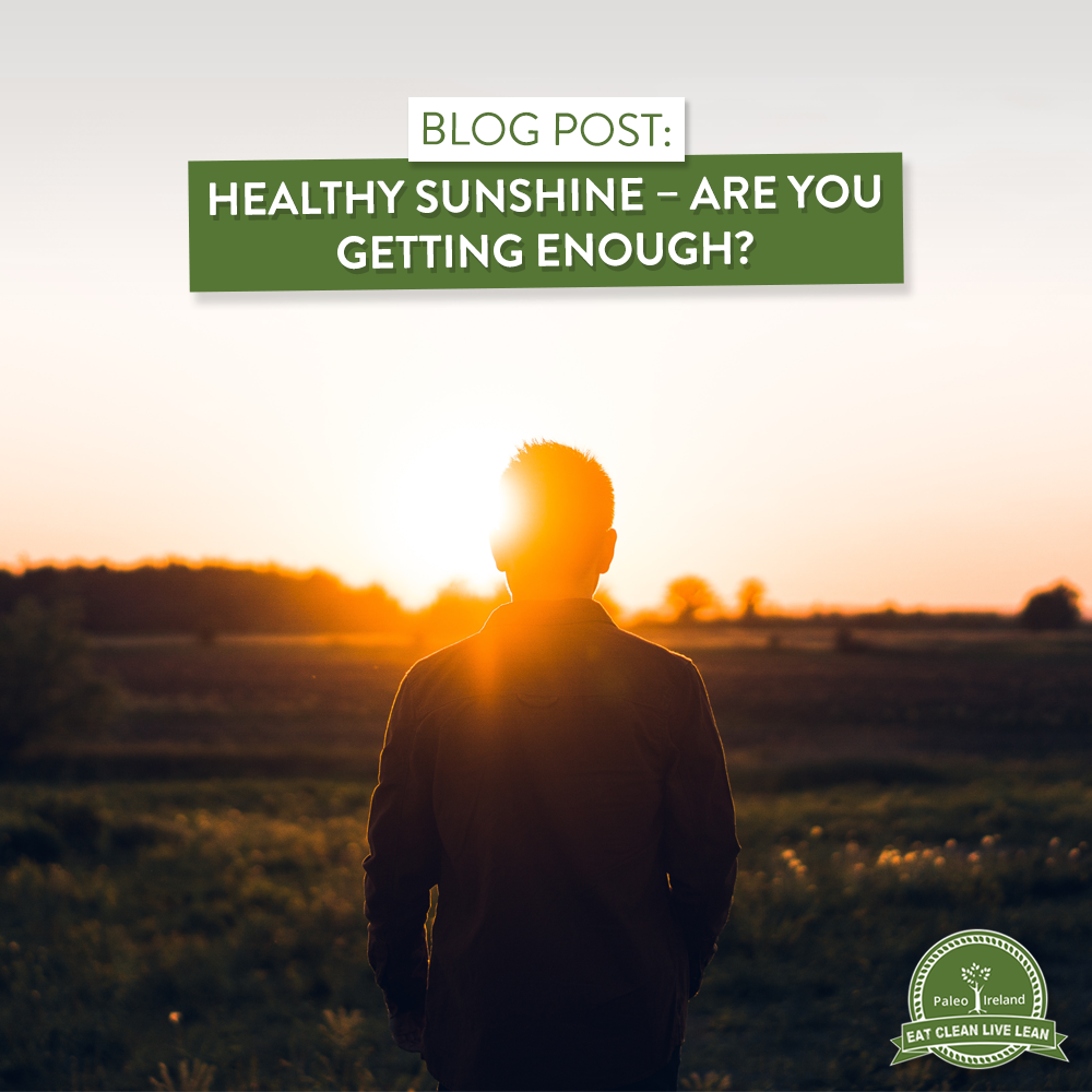 Healthy Sunshine – Are you Getting Enough?