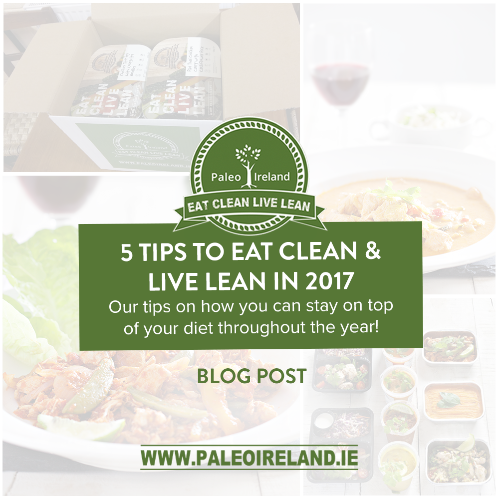 5 Tips to Eat Clean & Live Lean in 2017