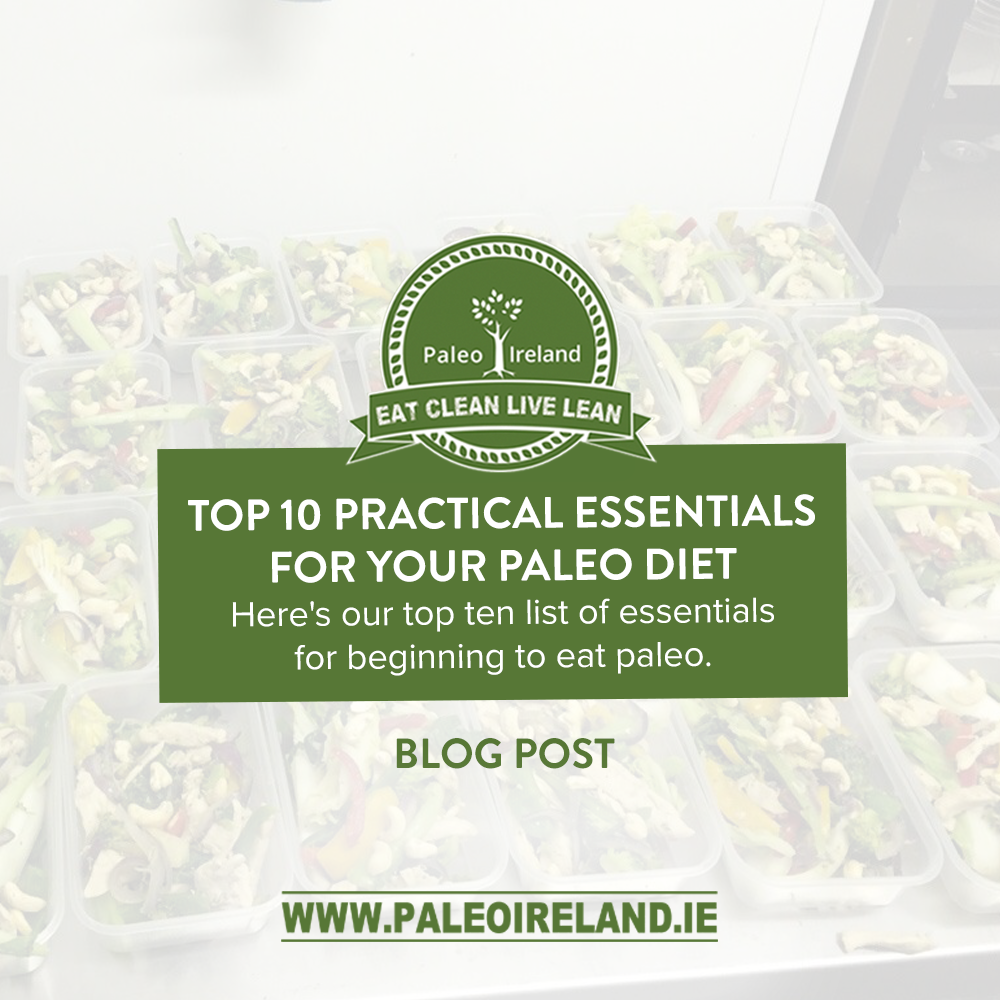 Top 10 Practical Essentials for Your Paleo Diet