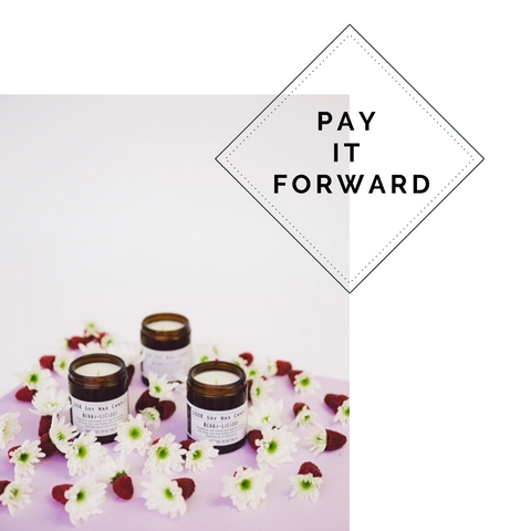 'PAY IT FORWARD' CANDLE PACK