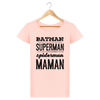 Batman, Superman, Spiderman, MAMAN - Tee Shirt