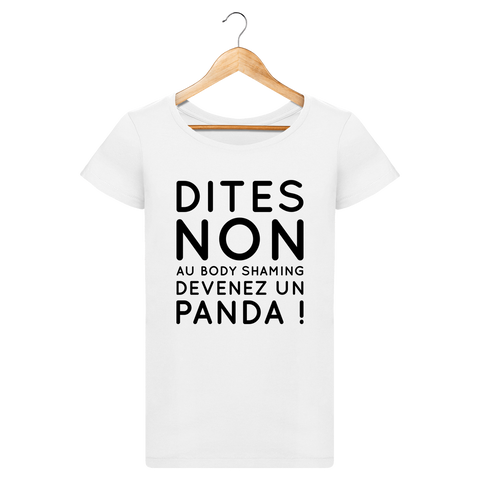 Dites non au body shaming, devenez un panda - T-shirt