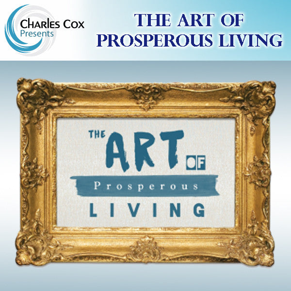 The Art of Prosperous Living