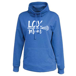 "Ladies Cowlneck ""Lax Mom"" Sweatshirt- 5 Colors"