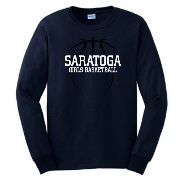 Saratoga Girls Basketball Long Sleeve T-Shirt- Youth & Adult, 3 Colors
