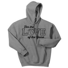 Load image into Gallery viewer, Love of the Game Hoodie- Adult & Youth, 4 Colors, 3 Sports
