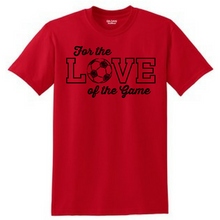 Load image into Gallery viewer, Love of the Game Tee- Adult & Youth, 4 Colors, 3 Sports