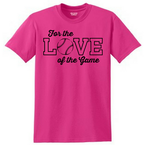 Love of the Game Tee- Adult & Youth, 4 Colors, 3 Sports