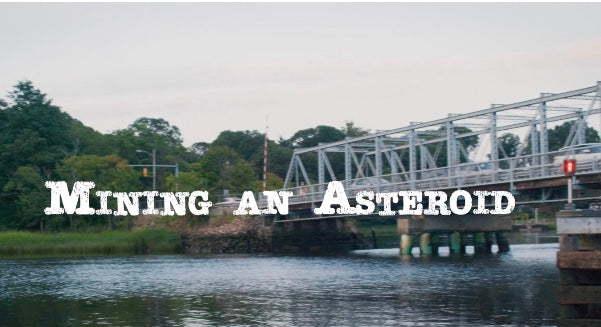 """Mining an Asteroid"" Film Screening - 11:30 am"