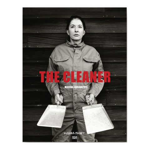 Hatje Cantz Marina Abramovic - The Cleaner