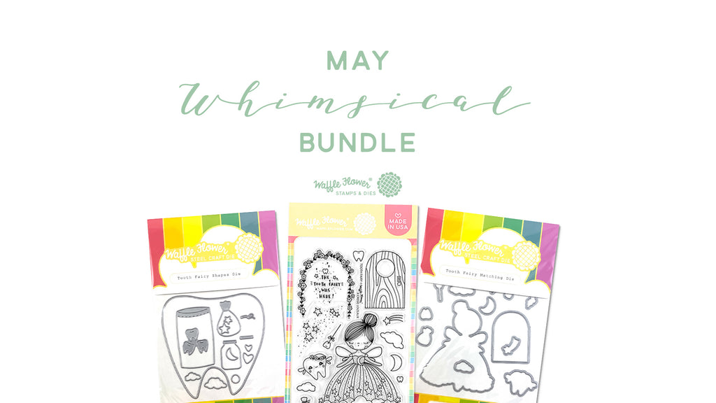 Waffle Flower May 2020 Release - Whimsical Bundle
