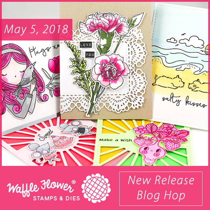 May 2018 Release Blog Hop