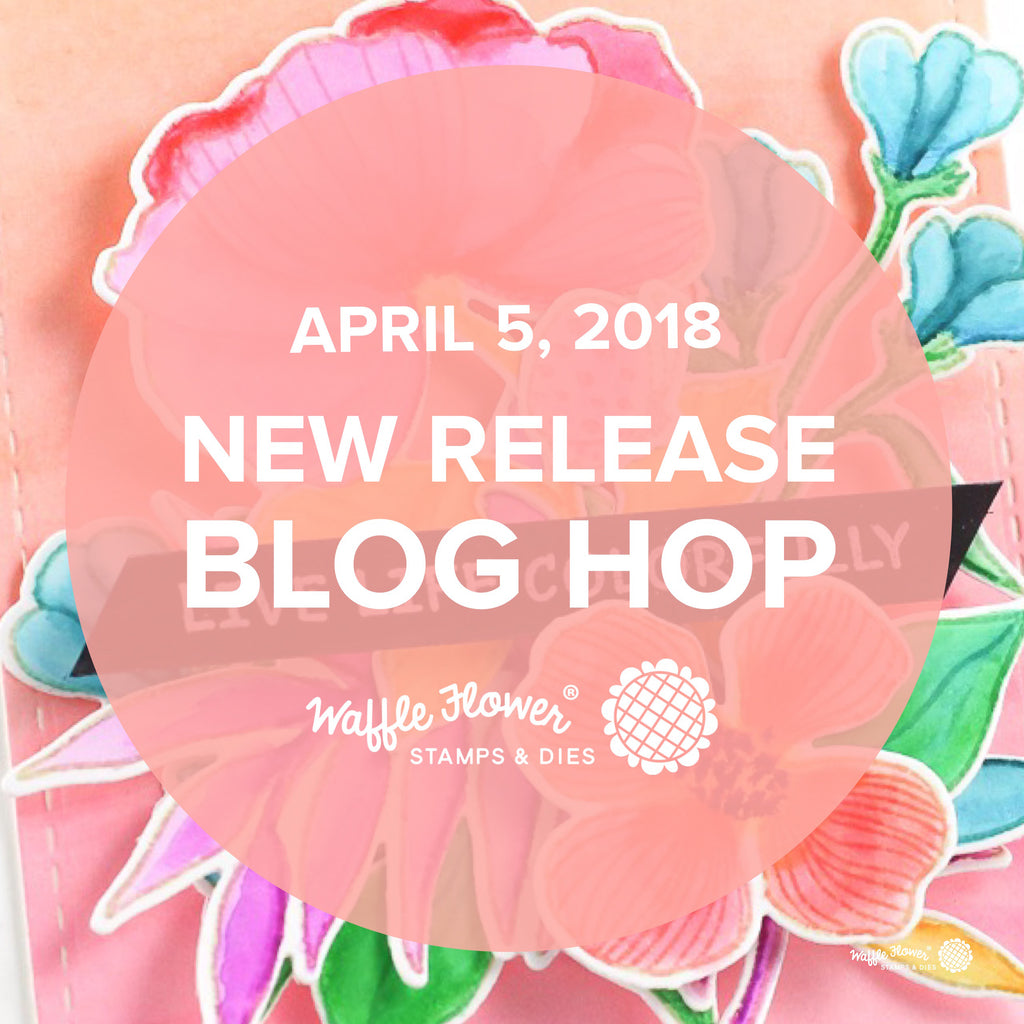 April 2018 Release Blog Hop