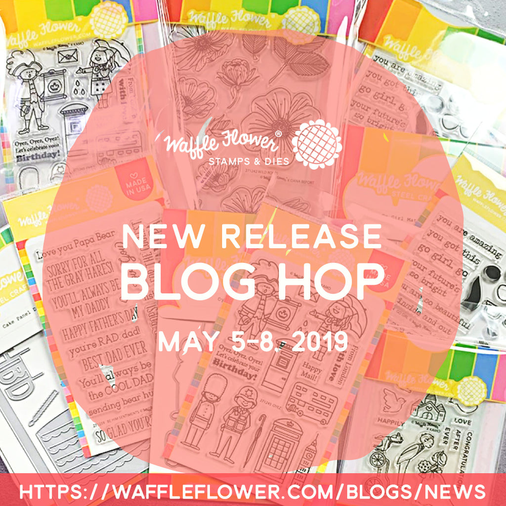Waffle Flower 2019 May Release
