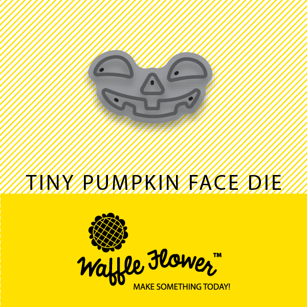 Tiny Pumpkin Face Die