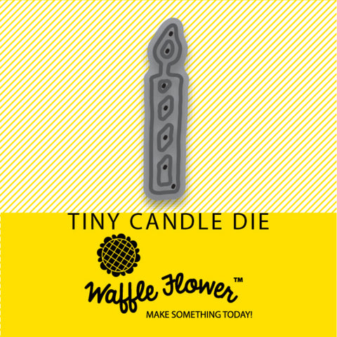 Tiny Candle Die