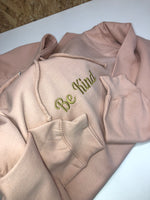 "Adults EXCLUSIVE ""BE KIND"" Embroidered Hoodie - Mini Kings & Queens"