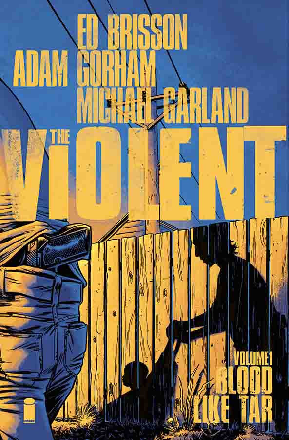 The Violent, Vol. 1 TP - XSN - Your Shopping Network