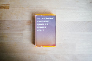 Peter Bark - Ambient Singles Series Vol. 1