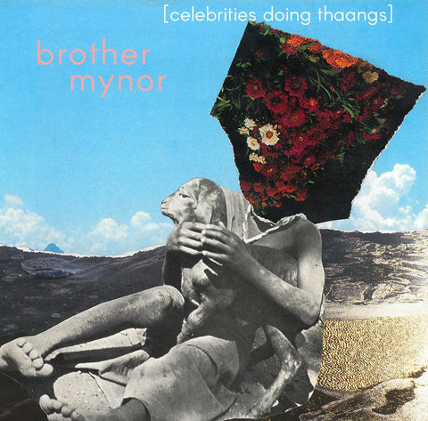 Brother Mynor - Celebrities Doing Thaangs - Inner Ocean Records