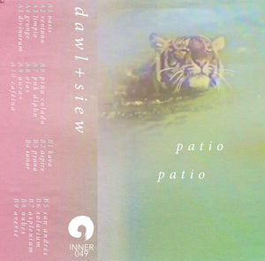 dawl x siew - patio - Inner Ocean Records