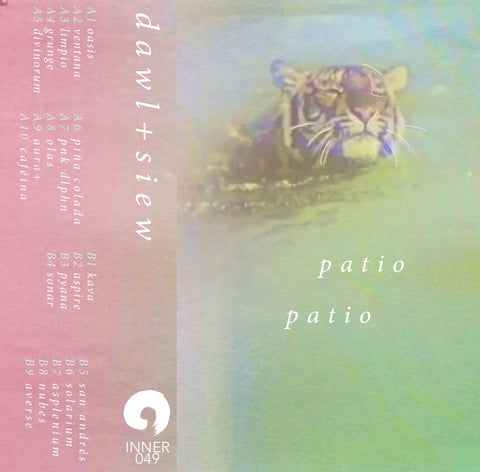 Tape - Dawl X Siew - Patio