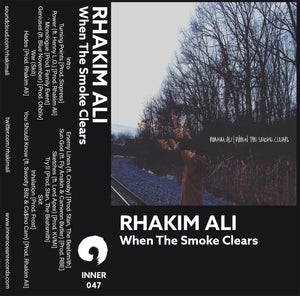 Rhakim Ali - When The Smoke Clears - Inner Ocean Records