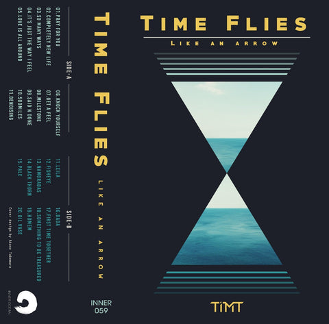 TiMT - Time Flies Like An Arrow - Inner Ocean Records